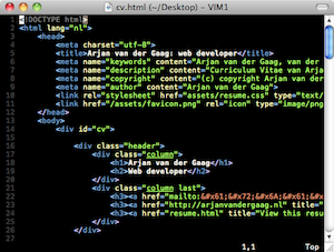 Espcially with the right color scheme, Vim is an awesome editor